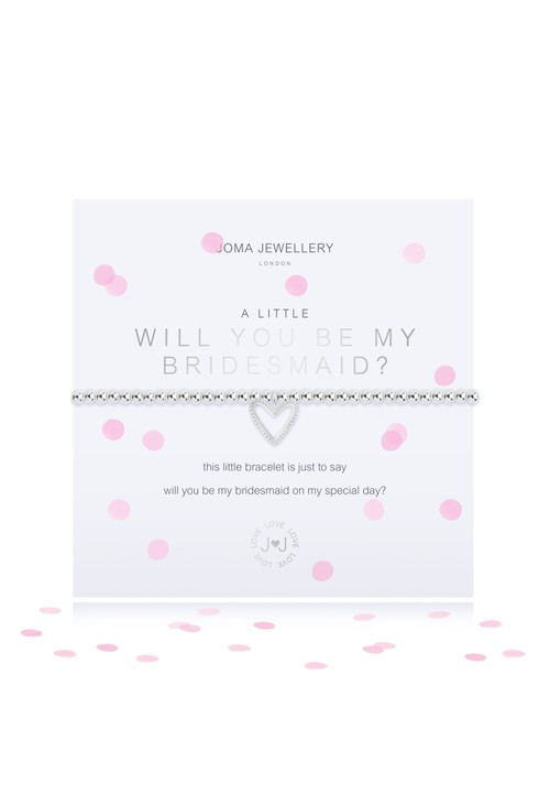 Joma A LITTLE WILL YOU BE MY BRIDESMAID BRACELET